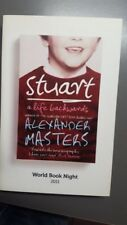 Stuart: A Life Backwards, Alexander Masters, Paperback. Unread