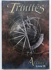 Trinités V1 - Livre 9 IX Arthur - JDR - RPG - Jeu de rôle