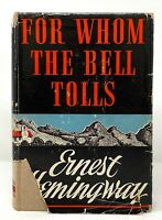Ernest Hemingway - For Whom Bell Tolls - 1st 1st w/A & 1st STATE DJ - 1940