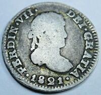 1821 Spanish Mexico Silver 1/2 Reales Piece of 8 Real Colonial Era Pirate Coin