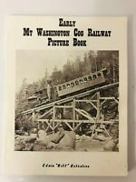 Early Mt. Washington Cog Railway Picture Book by Edwin Robertson