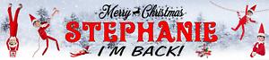IM BACK! ELF ON A SHELF PERSONALISED CHRISTMAS GIFT CELEBRATION PARTY BANNER