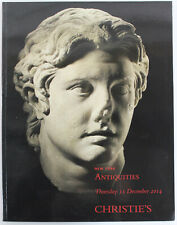Christie's Auction Catalog: Antiquities from Various Collections - Dec. 2014