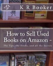 How to Sell Used Books on Amazon -: The Tips, the