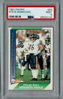 1991 Pacific Steve McMichael #56 PSA MINT 9! Chicago Bears! YORK CARDS!