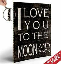 I LOVE YOU TO THE MOON AND BACK Motivational A4 Poster  Home Decor Wall Art Gift