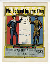 EXCELLENT TO MINT ET PAULL Sheet Music 1898 We'll Stand By The Flag WWI SONG