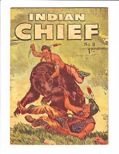 Indian Chief    No.9    1953     :Bear Fight Cover!:    : Australian Copy! :