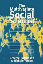 The Multivariate Social Scientist: Introductory Statistics Using Generalized Li