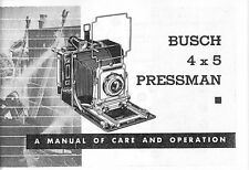 Busch Pressman 4 x 5 Camera Instruction Manual