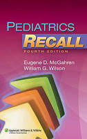 Pediatrics Recall by William G. Wilson, Eugene D. McGahren (Paperback, 2010)