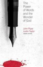 The Power of Words and the Wonder of God by John Piper Paperback Book NEW