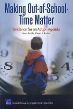 Making Out-of-School-Time Matter: Evidence for an Action Agenda