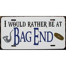 Lord of the Rings Hobbit Inspired License Plate Rather be at Bag End Car Tag