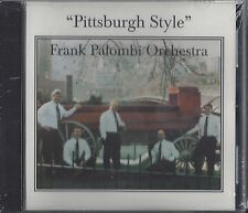 "FRANK PALOMBI ORCHESTRA  ""Pittsburgh Style""  NEW SEALED SLOVENIAN POLKA CD"