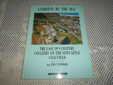 Lambton By The Sea: Last 19th Century Colliery on Newcastle Coalfield Tonks SIGN