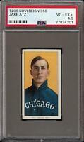 Rare 1909-11 T206 Jake Atz Sovereign 350 Chicago PSA 4.5 VG - EX +
