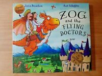 SIGNED 1ST EDITION ZOG AND THE FLYING DOCTORS. JULIA DONALDSON (GRUFFALO) FIRST.