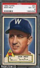 1952 Topps #94 Sam Mele Washington Senators PSA 6 EX-MT