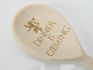 Lannister Dinner is Coming GOT Game of thrones Wooden Fun Spoon Engraved Novelty