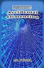 Accidental Dimension : Is Man Now Ready to Enter Spiritual Warfare with...