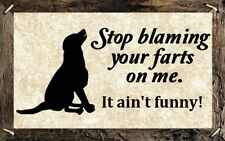 (Farts Ain't Funny) signs, gifts, plaques, dog, pass gas, humorous, wall decor