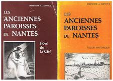 JARNOUX - LES ANCIENNES PAROISSES DE NANTES - 2 VOLUMES - LIVRE ANCIEN RARE