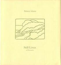 Robert Adams: Still Lives at Manzanita [SIGNED]