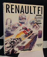 RENAULT F1 LES ANNEES TURBO YEARS OUT OF PRINT BOOK SIGNED BERNARD DUDOT ENGLISH
