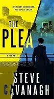 The Plea: A Novel (Eddie Flynn) by Cavanagh, Steve