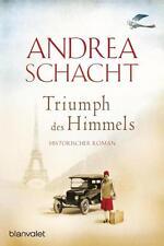 Triumph des Himmels von Andrea Schacht (2015, Taschenbuch)