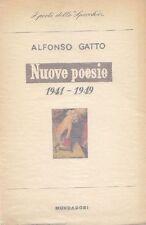GATTO Alfonso. Nuove poesie 1941-1949. Mondadori, 1950