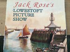 Jack Rose's Lowestoft Picture Show - Paperback, 1998 signed