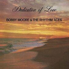 BOBBY MOORE & THE RHYTHM ACES (SAXOPHONE) - DEDICATION OF LOVE NEW CD