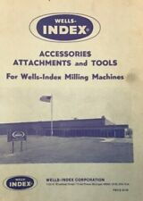 Wells Index Accessories Attachments and Tools Milling Machine Manual May 1973