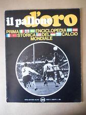 Il Pallone d'Oro Fascicolo 1969 - OLANDA CRUYFF ROMANIA SCOZIA PORTOGALLO [GS43]