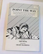 POINT THE WAY (Billiard Instruction Book) by The Monk NEW OLD STOCK 2nd 1990