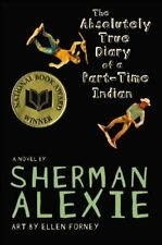 The Absolutely True Diary of a Part-Time Indian