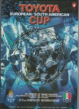 Orig.PRG  Weltpokal / TOYOTA Cup 2004   ONCE CALDAS - FC PORTO  !!  TOP RARITÄT
