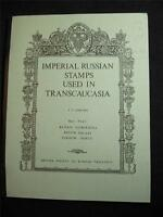 IMPERIAL RUSSIAN STAMPS USED IN TRANSCAUCASIA PART 4 KUTAIS BUBERNIYA by ASHFORD