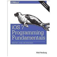 iOS 7 Programming Fundamentals: Objective-C, Xcode, and Cocoa Basics-ExLibrary