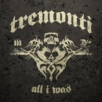All I Was by Tremonti (UNOPENED NEW CD, Jul-2012, Fret12)