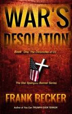 The Star Spangled Banner: War's Desolation : The Chronicles of CC 1 (2014,...