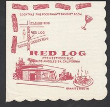 "Vintage Cocktail Napkin ""Red Log"" Los Angeles Ca."