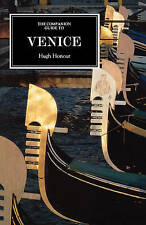 The Companion Guide to Venice (0) (Companion Guides), Honour, Hugh, Used; Good B