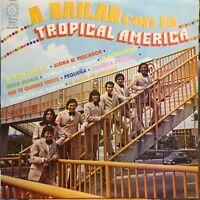 A Bailar con la Tropical America mexico lp superb latin cumbia sonidera 1978