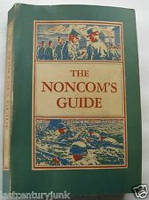 The Noncoms Guide 13th Edition 58 Guide For All Non Commissioned  Officers Army