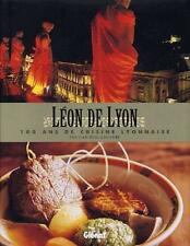 LEON DE LYON - 100 ANS DE CUISINE LYONNAISE - LACOMBE - GLENAT - NEUF