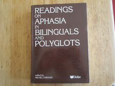Readings on aphasia in bilinguals & polyglots PARADIS First ed. 1983