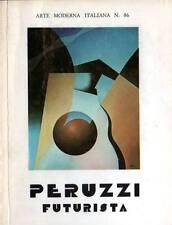 PERUZZI futurista presentato da F. T. Marinetti con un manifesto del 1941
